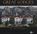 Great Lodges of the National Parks, Christine Barnes, 0882407376