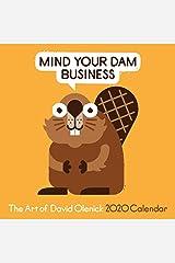 The Art of David Olenick 2020 Wall Calendar: Mind Your Dam Business Calendar