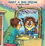 What a Bad Dream, Mercer Mayer, 0613026624