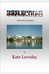 Reflections Kindle Edition