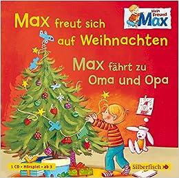 1 Weihnachten.Amazon It Max Freut Sich Auf Weihnachten Max Fährt Zu Oma Und Opa
