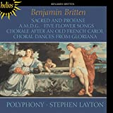 Britten: Sacred and Profane; A.M.D.G.; Choral Dances from Gloriana