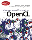 img - for Heterogeneous Computing with OpenCL, Second Edition: Revised OpenCL 1.2 Edition book / textbook / text book
