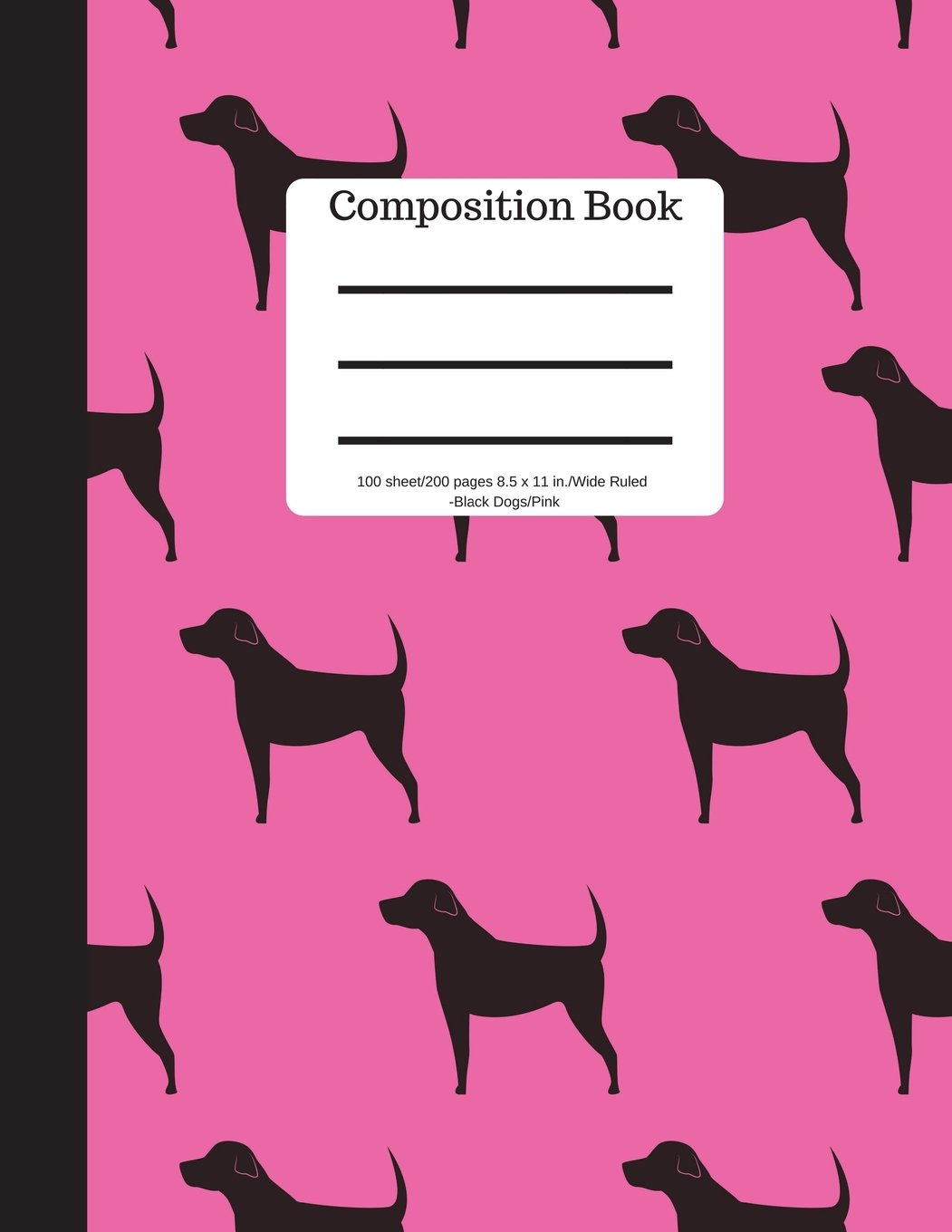 Download Composition Book 100 sheet/200 pages 8.5 x 11 in.-Wide Ruled-Black Dogs Pink: Puppy Notebook for School Kids  Student Journal  Writing Composition Book  Soft Cover PDF