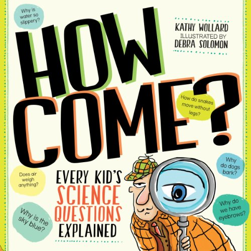 How Come?: Every Kid