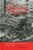 The Chernobyl Disaster, Wil Mara, 0761449841