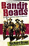 download ebook bandit roads: into the lawless heart of mexico pdf epub
