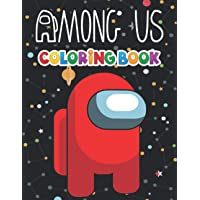 Among Us Coloring Book: +50 Minecraft colouring pages for Kids and Adults,+50 Amazing Drawings - All Characters…