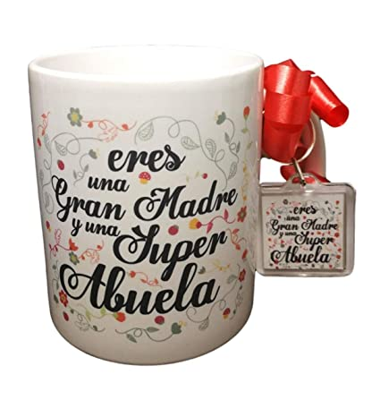 Taza Frase Y Llavero Eres Una Gran Madre Y Una Super Abuela Regalo Abuela Regalo Dia De La Madre Taza Original