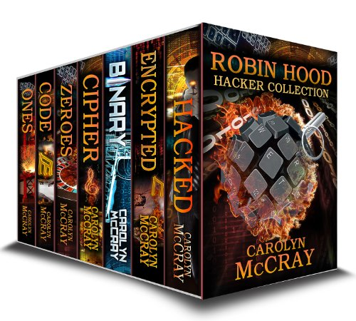 (Robin Hood Hacker Collection - The #1 Techno-Thriller Series (Robin Hood Hacker Techno-Thriller)