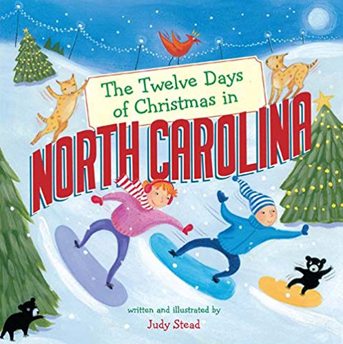 The Twelve Days of Christmas in North Carolina (The Twelve Days of Christmas in America) (In Stores North Carolina Christmas)