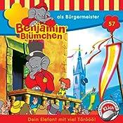 Benjamin als Bürgermeister (Benjamin Blümchen 57) | Elfie Donnelly