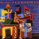 The Glory of Gershwin