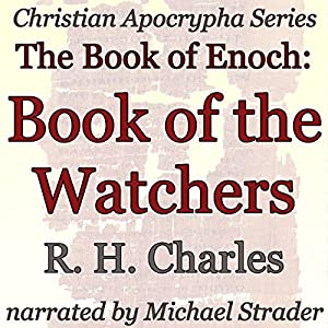 The Book of Enoch: Book of the Watchers Audiobook