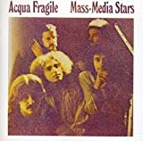 Mass-Media Stars / Acqua Fragile