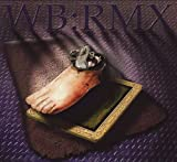 Wb: Rmx by RESIDENTS (2004-05-25)