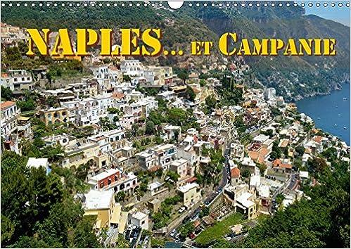 Livres gratuits Naples... Et Campanie 2017: Selection De Vues De Naples Et De La Campanie epub, pdf
