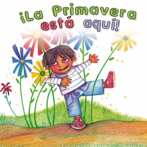La primavera est aqu! (Spanish Edition)