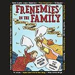 Frenemies in the Family | Kathleen Krull