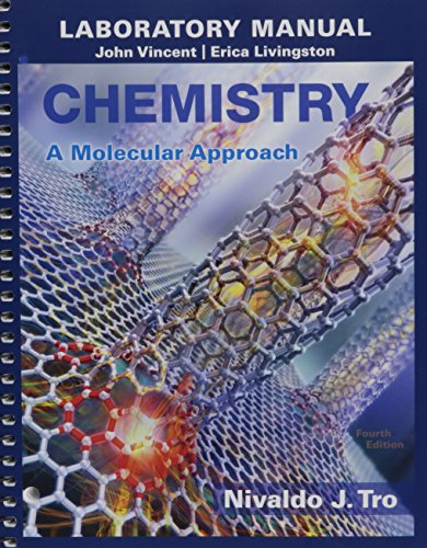 Laboratory Manual for Chemistry: A Molecular Approach (4th Edition) (Chemistry A Molecular Approach By Tro 4th Edition)