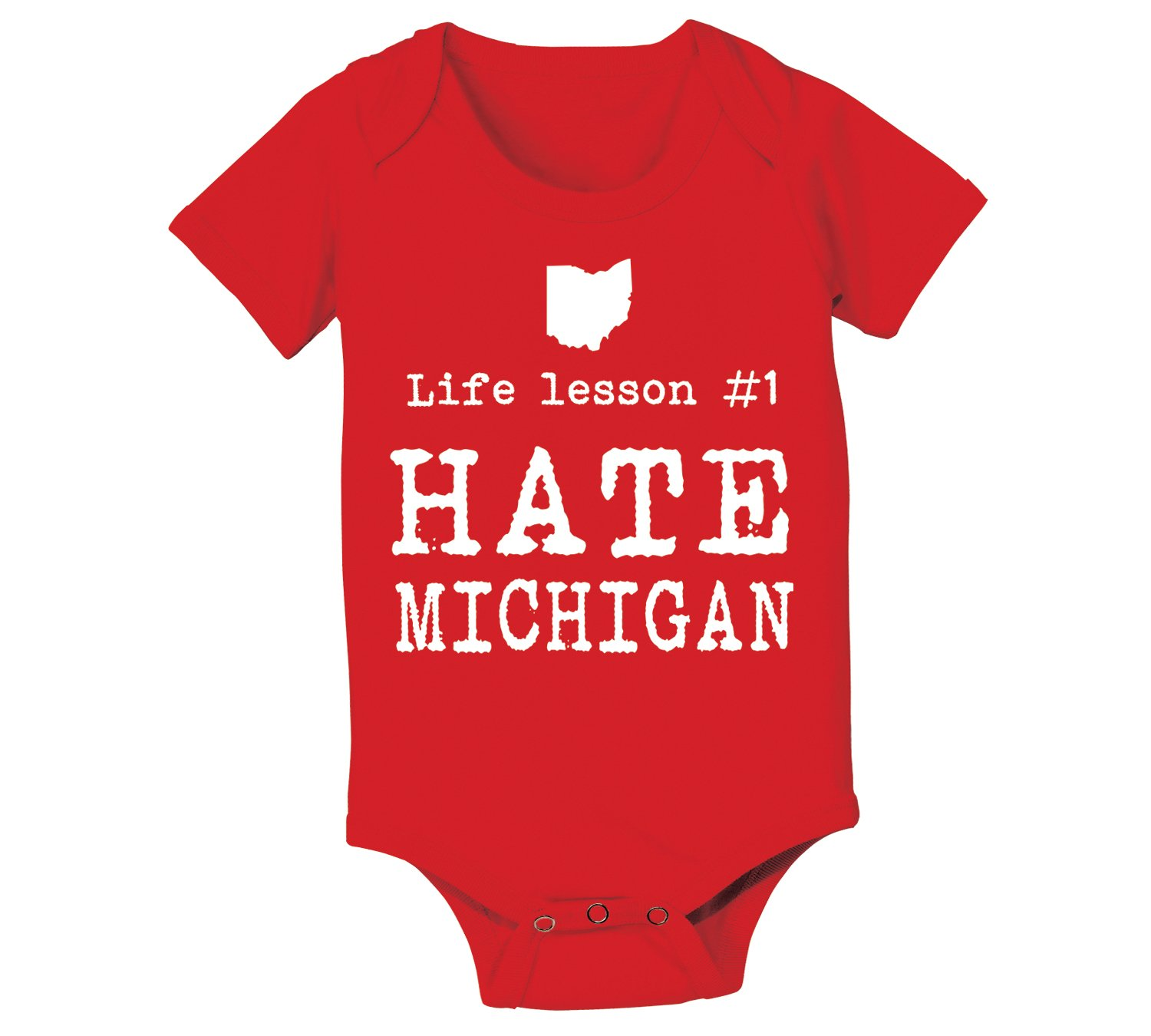 Life Lesson #1 Hate Michigan Funny State of Ohio Football Classic Team Up North Hate M Humor OH IO Sports Baby One Piece 12 Months Red