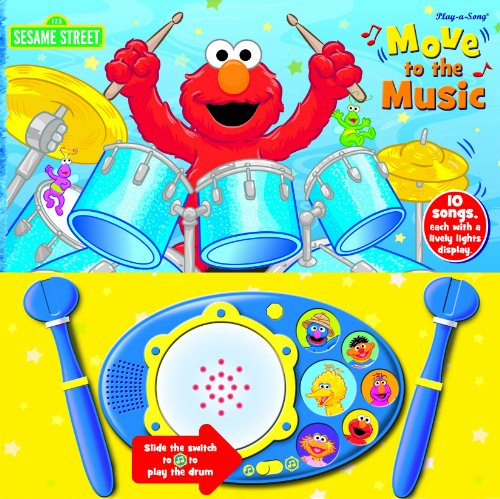 - Sesame Street: Move to the Music by Editors of Publications International Ltd. (2011) Board book