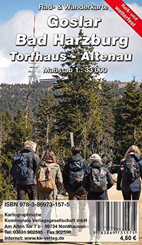 Goslar - Bad Harzburg - Tordhaus - Altenau: Rad- und Wanderkarte (reiß- und wetterfest)