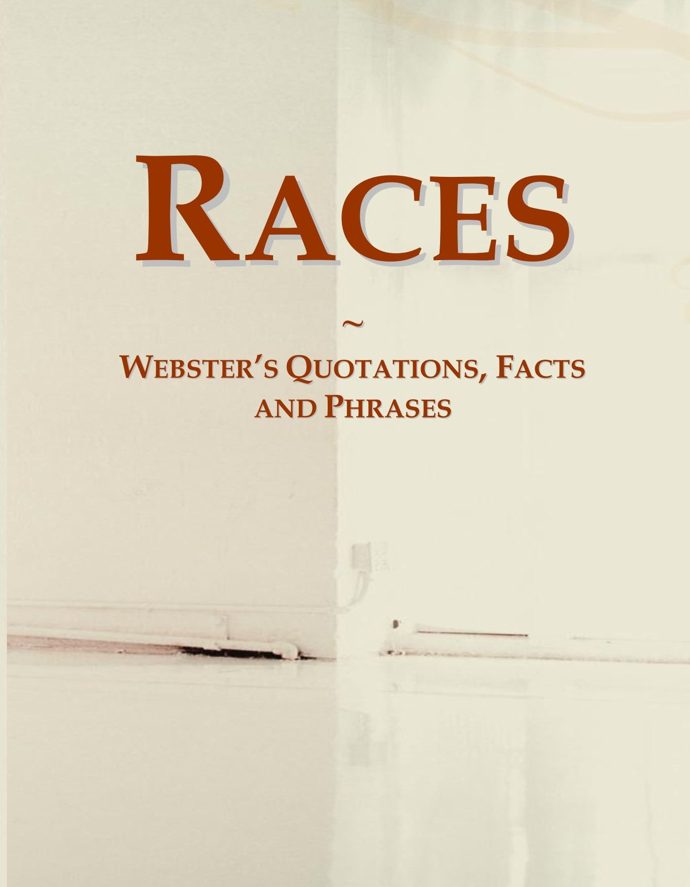 Races: Webster's Quotations, Facts and Phrases PDF