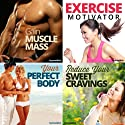 Gym Body Hypnosis Bundle: Get the Physique You Deserve, with Hypnosis Speech by Hypnosis Live Narrated by Hypnosis Live