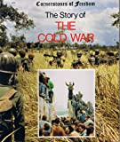 The Story of the Cold War, Leila Merrell Foster, 0516447505