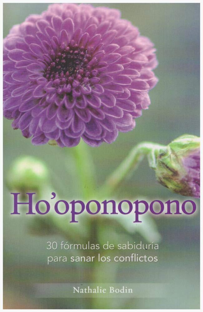 Ho'oponopono: 30 fórmulas de sabiduría para sanar los conflictos, book cover