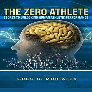 The Zero Athlete Audiobook