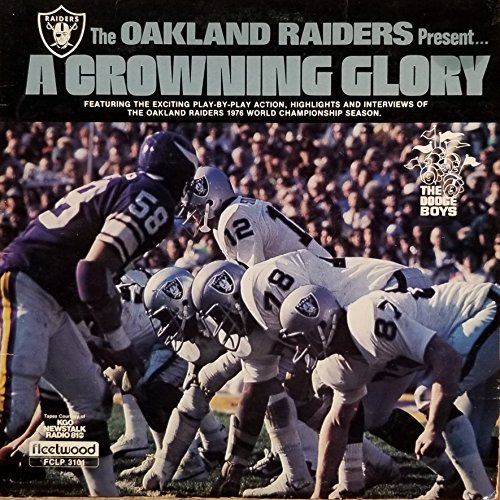 Oakland Raiders Ken (The Oakland Raiders Present A Crowing Glory the Play by Play Action, Highlights and Interviews of the 1976 World Championship Season (1976 Vinyl Record))