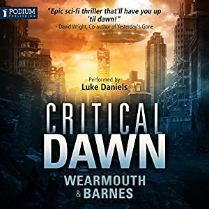 Critical Dawn Audiobook