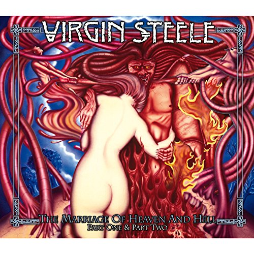 The Marriage of Heaven and Hell (Virgin Steele The Marriage Of Heaven And Hell)