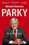Front cover for the book Parky: My Autobiography by Michael Parkinson
