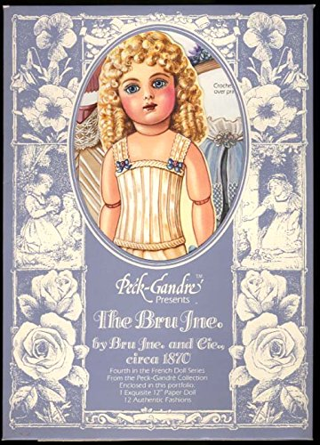 Peck-Grandre The 1870 Bru Jne. French Paper doll #4 reproduction 1986 ()