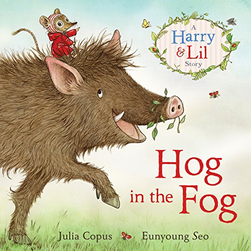 Hog-in-the-Fog-A-Harry-and-Lil-Story