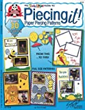 Piecing It!: The Scrap Happy Guide to Paper Piecing Patterns (Scrap happy guides)