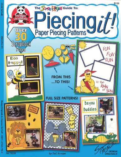Piecing It!: The Scrap Happy Guide to Paper Piecing Patterns (Scrap happy guides) by Design Originals
