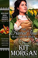 The Harvest Time Mail-Order Bride (Holiday Mail Order Brides Book 14)