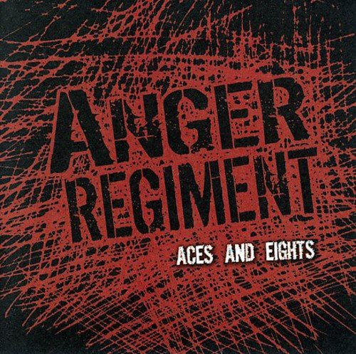 CD : Anger Regiment - Aces And Eights (Holland - Import)