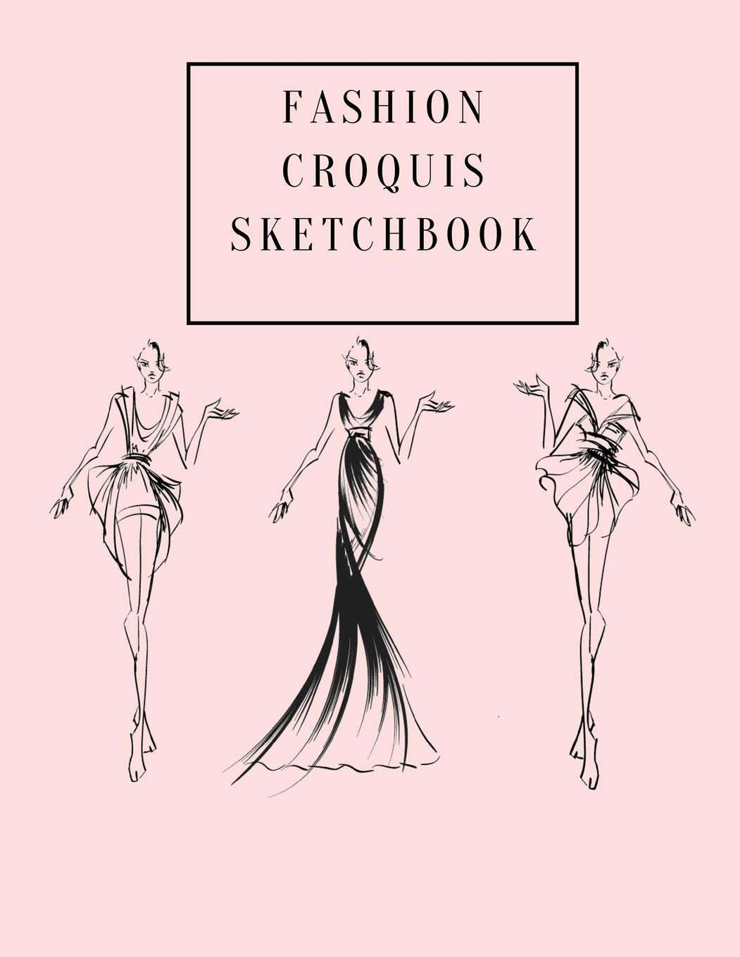 Fashion Croquis Sketchbook A Cute Simple Professional Pale Pink Theme Female Figure Body Illustration Templates Sketchpad With Lightly Drawn Images High Fashion Designs And Create Portfolio Femme La Belle 9781070935850 Amazon Com