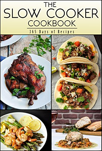 The Slow Cooker Cookbook: 365 Days Of Recipes by The Health Project
