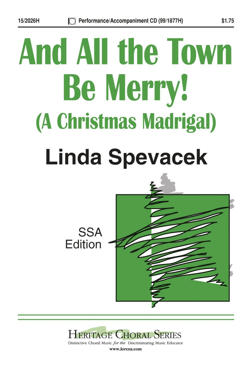 And All the Town Be Merry!: A Christmas Madrigal (Educational Octavo, SSA, Piano) pdf epub