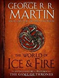 Image of The World of Ice & Fire: The Untold History of Westeros and the Game of Thrones