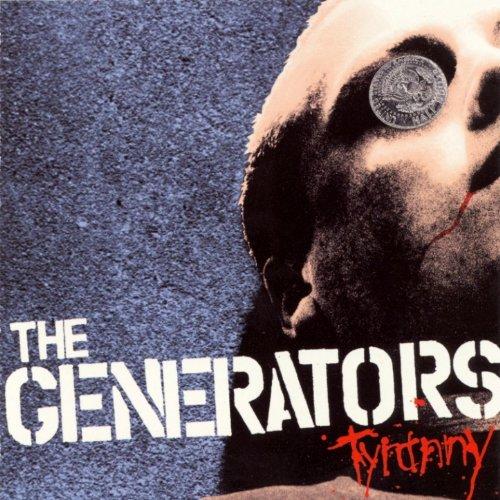 Generators, The - Tyranny