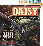 Daisy Air Rifles and BB Guns: 100 Yea...
