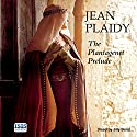 The Plantagenet Prelude Audiobook by Jean Plaidy Narrated by Jilly Bond
