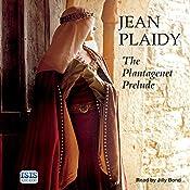 The Plantagenet Prelude | Jean Plaidy